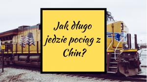 ff9f4580d9 Pociąg z Chin - Jak długo jedzie pociąg z Chin do Polski