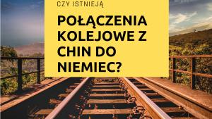 połączenia kolejowe z chin do niemiec