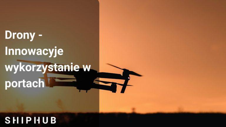drony innowacyjne wykorzystanie w portach
