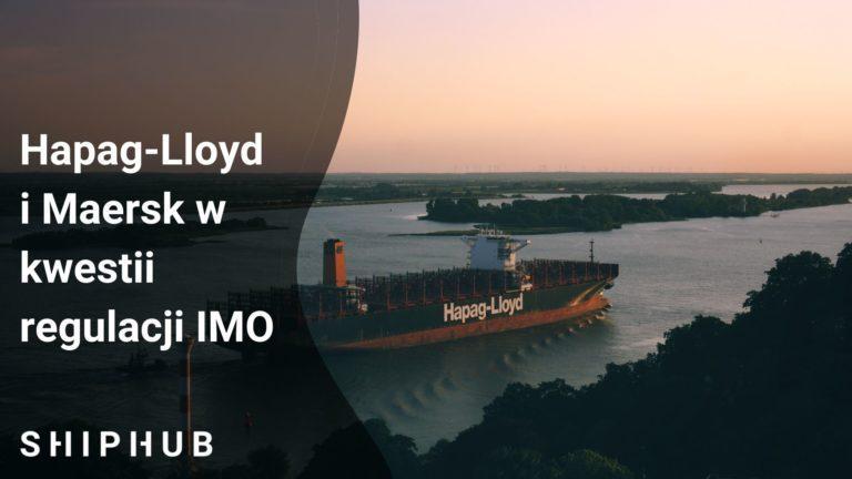 Hapag-Lloyd i Maersk w kwestii regulacji IMO