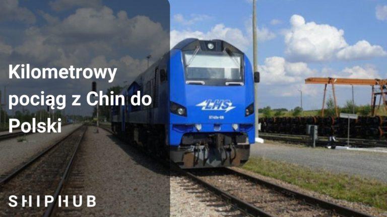 Kilometrowy pociąg z Chin przyjedzie do Polski
