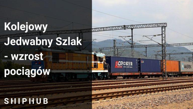 kolejowy jedwabny szlak
