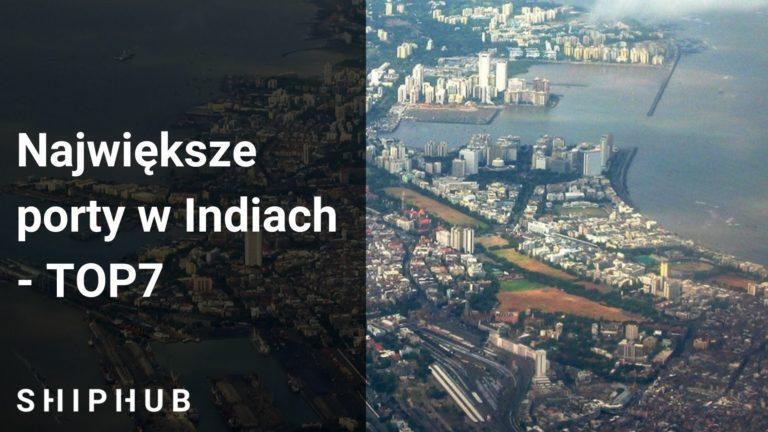 Największe porty w Indiach - TOP 7