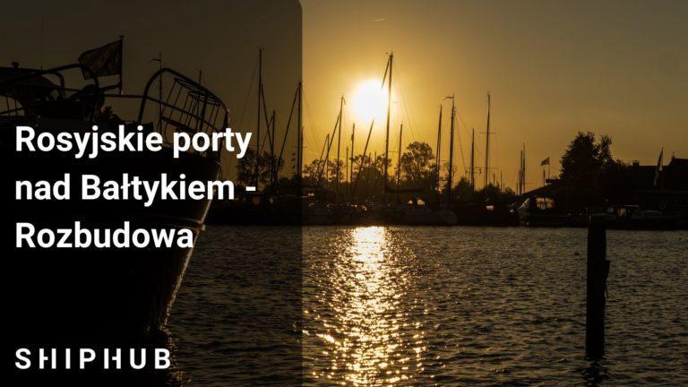 Rosyjskie porty nad Bałtykiem