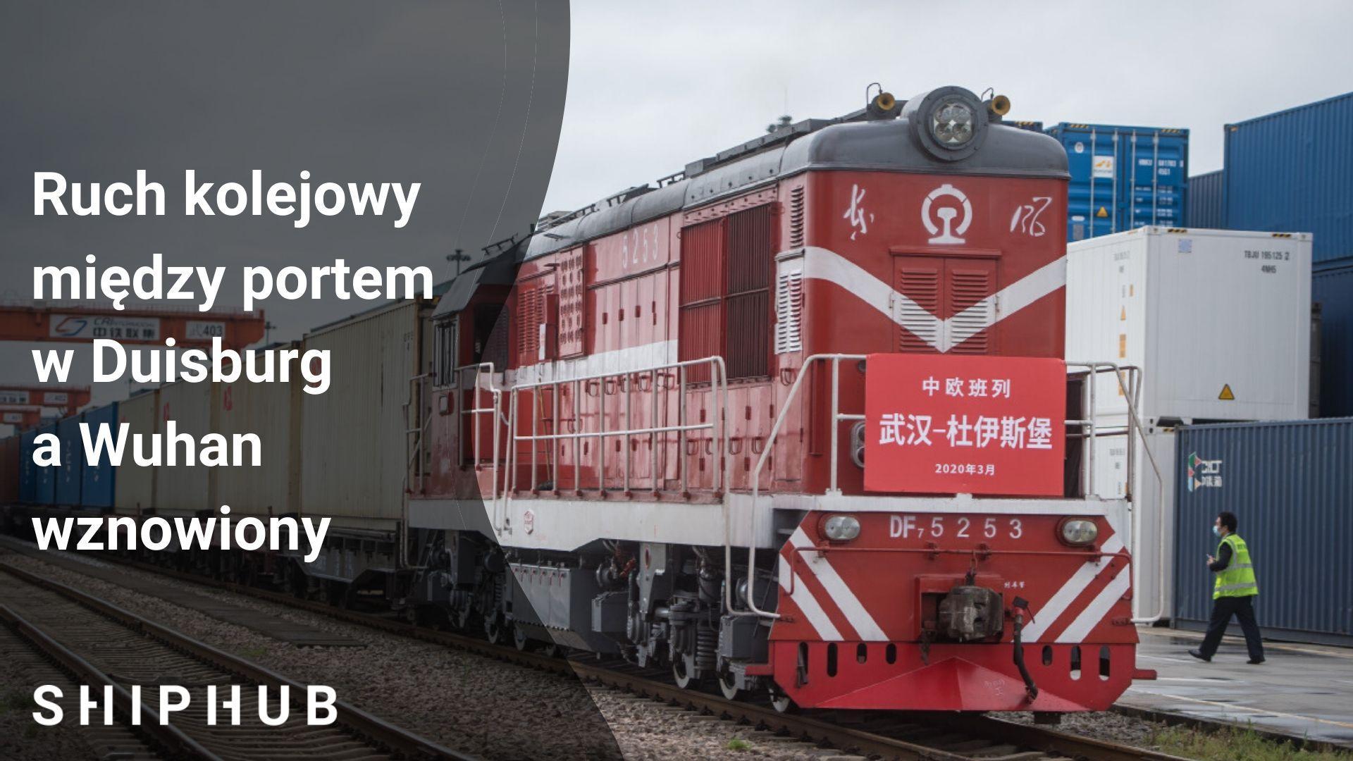 Ruch kolejowy między portem w Duisburg a Wuhan wznowiony