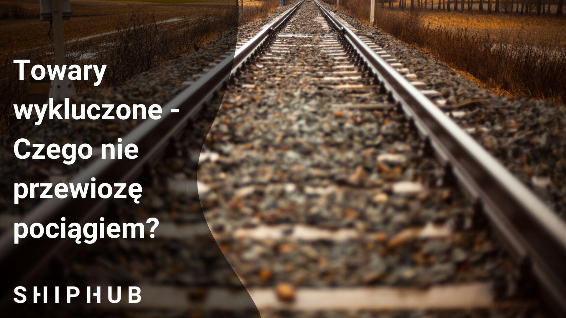 Towary wykluczone - Czego nie przewiozę pociągiem?