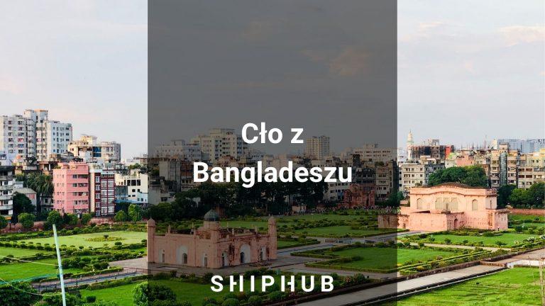 Cło z Bangladeszu