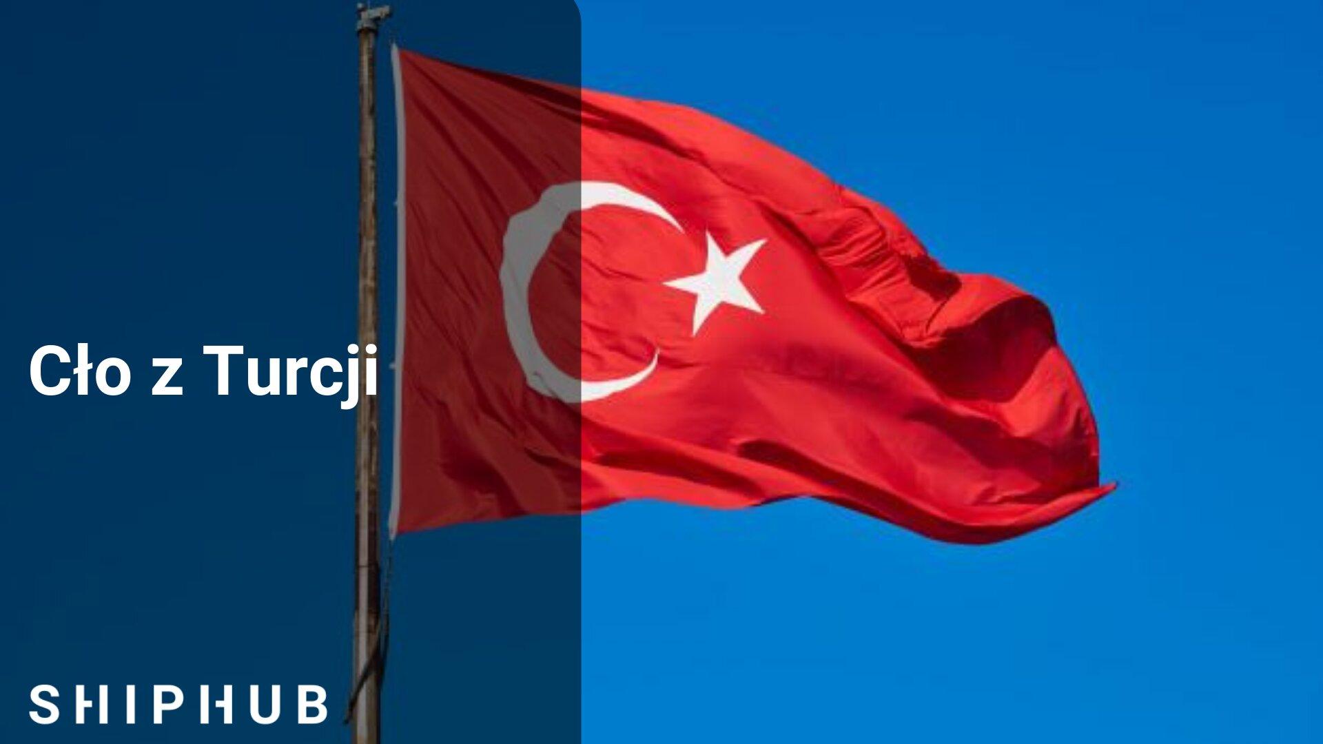Cło z Turcji