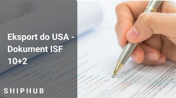 Eksport do USA – Dokument ISF 10+2