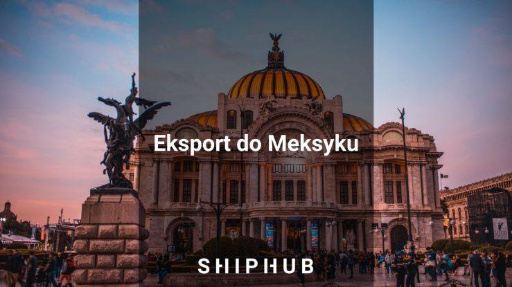 Eksport do Meksyku