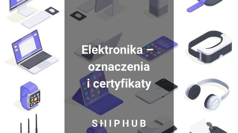 Elektronika oznaczenia i certyfikaty