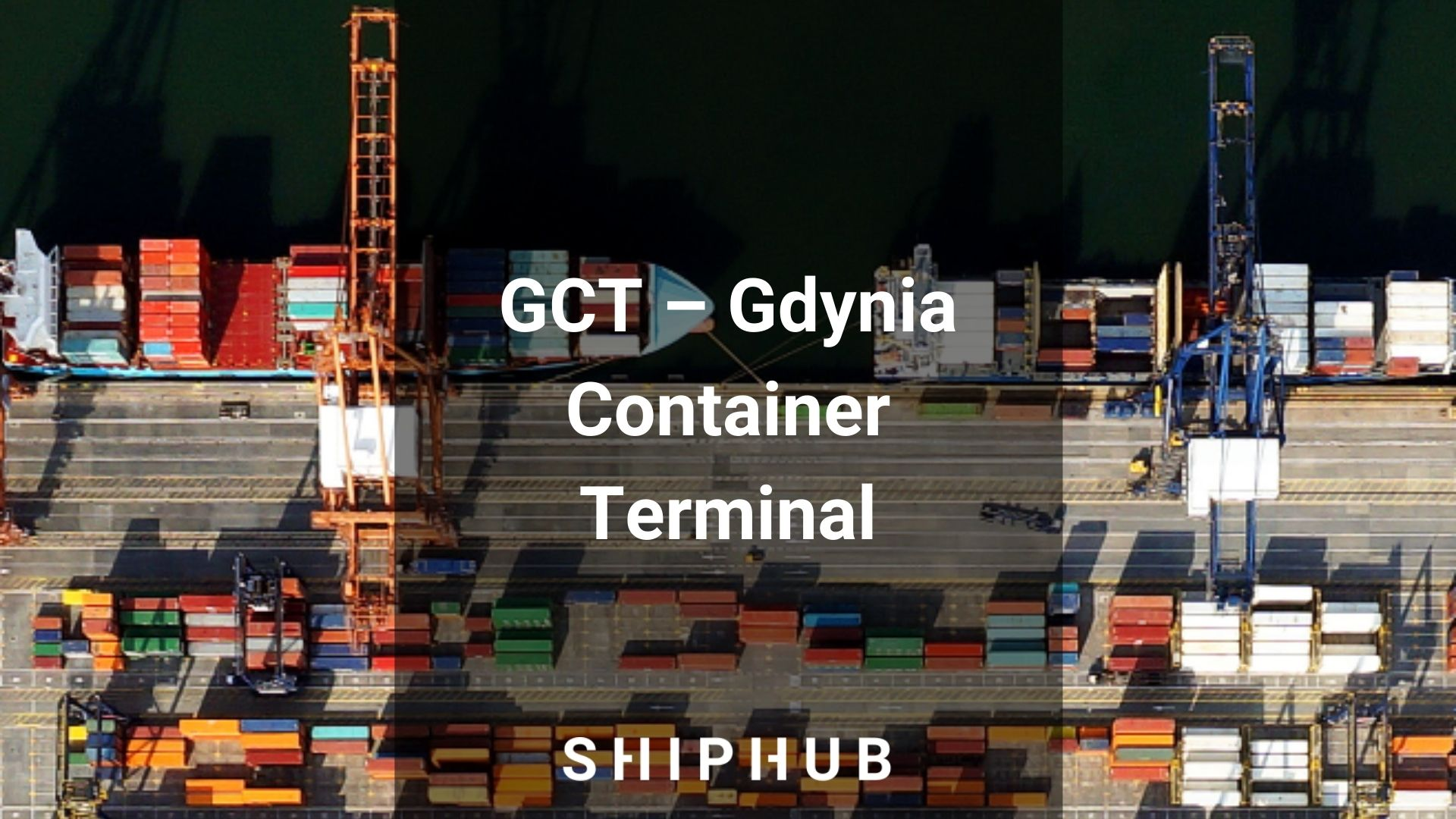 GCT - Gdynia Container Terminal