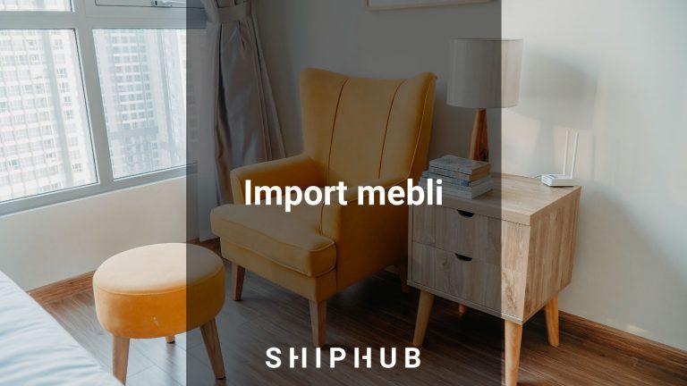Import mebli – stawki celne oraz wymagania
