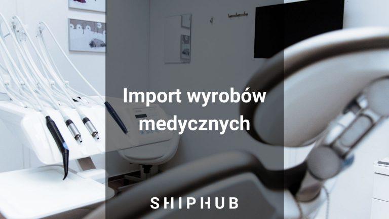 Import wyrobów medycznych