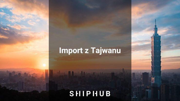 Import z Tajwanu