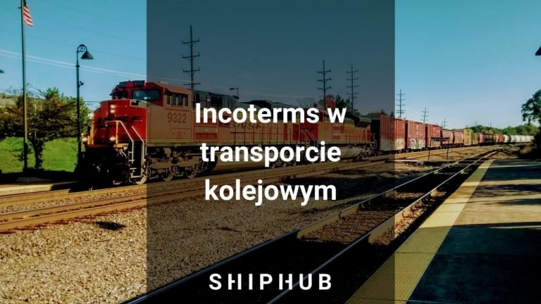 Incoterms w transporcie kolejowym