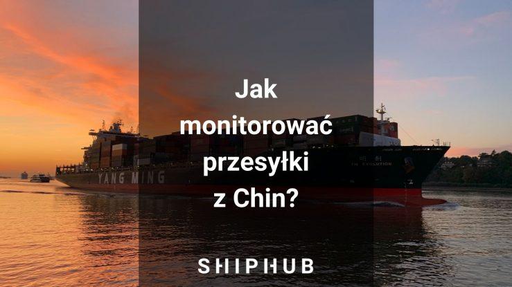 Jak monitorować przesyłki z Chin?