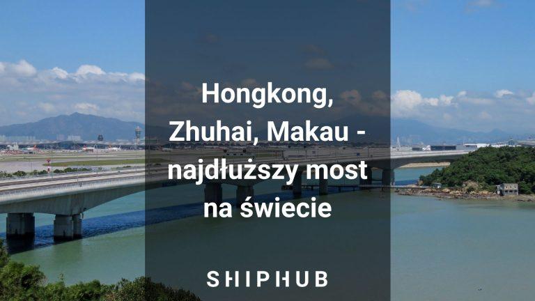 Hongkong, Zhuhai, Makau - otwarto najdłuższy most na świecie