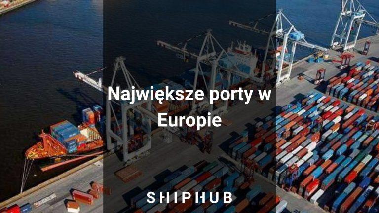 Największe porty w Europie