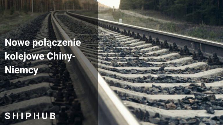 Nowe połączenie kolejowe na trasie Chiny-Niemcy