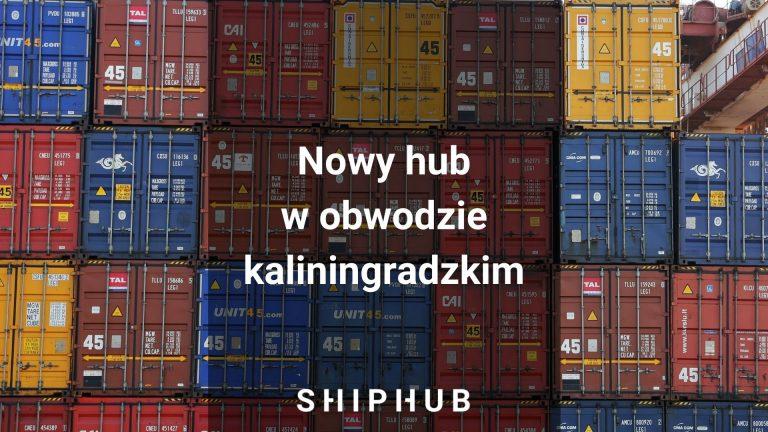 Nowy hub w obwodzie kaliningradzkim