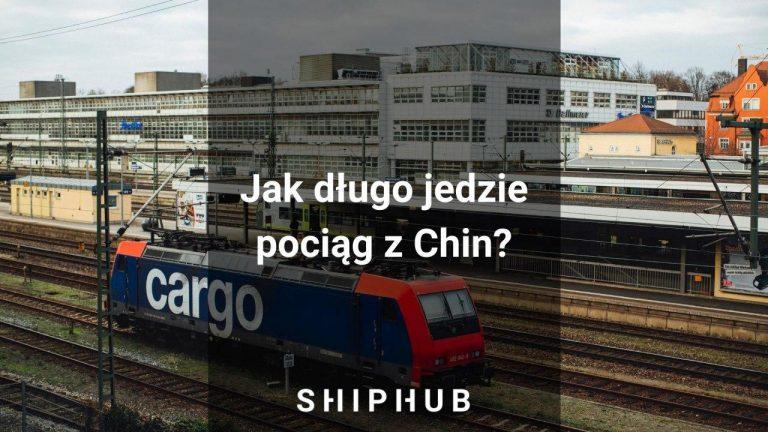 Jak długo jedzie pociąg z Chin?