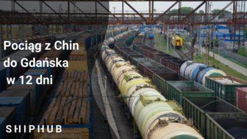 Pociąg z Chin do Gdańska w 12 dni