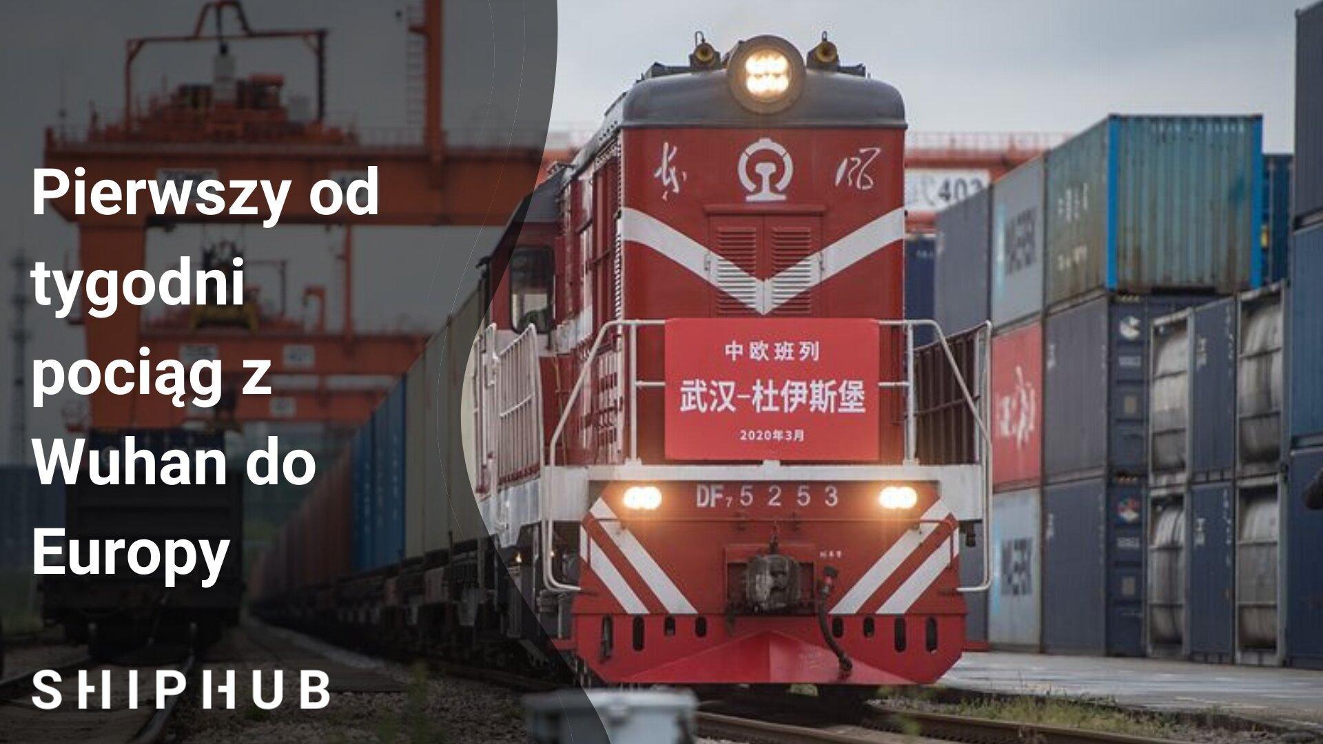 Pierwszy od tygodni pociąg z Wuhan do Europy