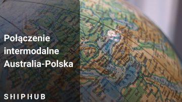 Połączenie intermodalne Australia – Polska