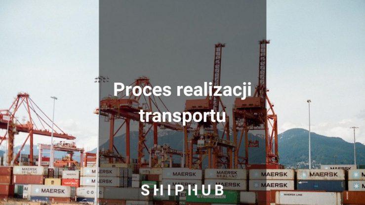 Proces realizacji transportu