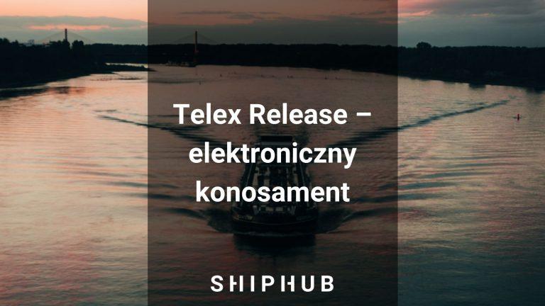 Telex Release - elektroniczny konosament