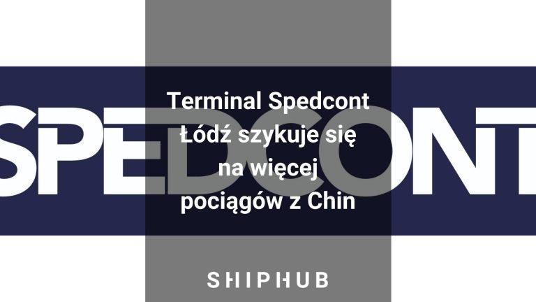 Terminal Spedcont Łódź szykuje się na więcej pociągów z Chin