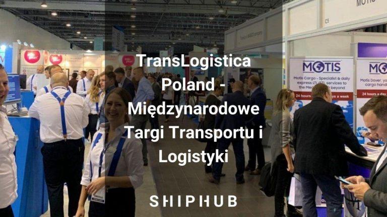 TransLogistica Poland - Międzynarodowe Targi Transportu i Logistyki