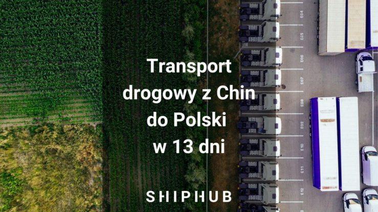 Transport drogowy z Chin do Polski w 13 dni