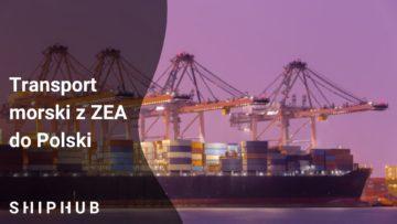 Transport morski z ZEA do Polski