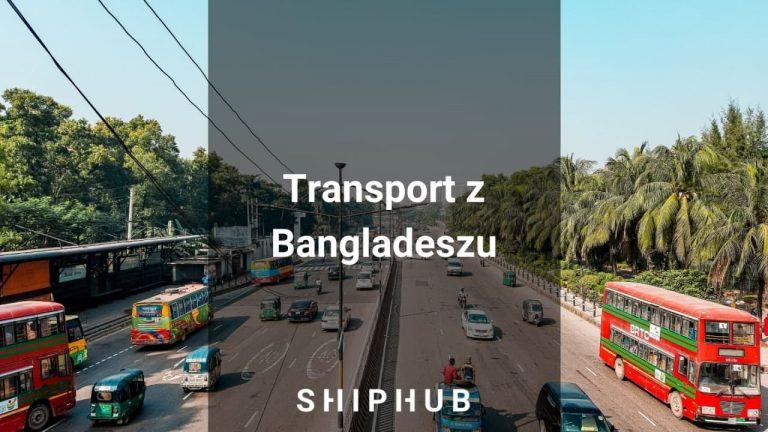 Transport z Bangladeszu