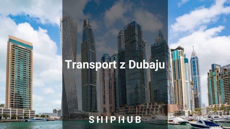 Transport z Dubaju