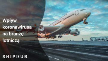 Wpływ koronawirusa na branżę lotniczą
