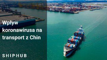 Wpływ koronawirusa na transport z Chin
